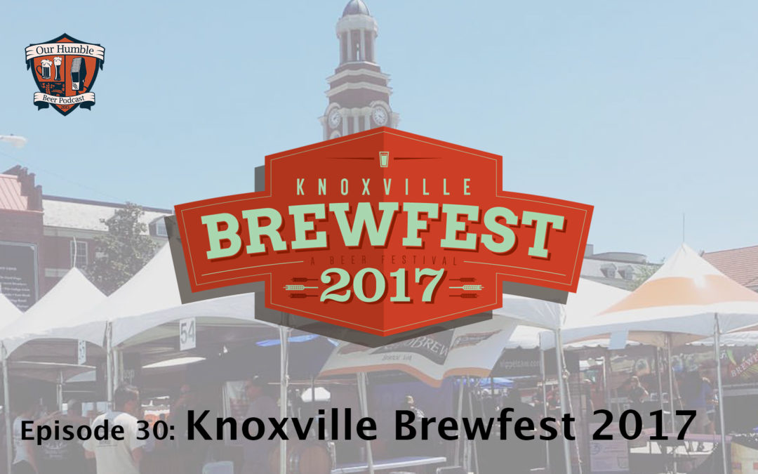 Knoxville Brewfest 2017