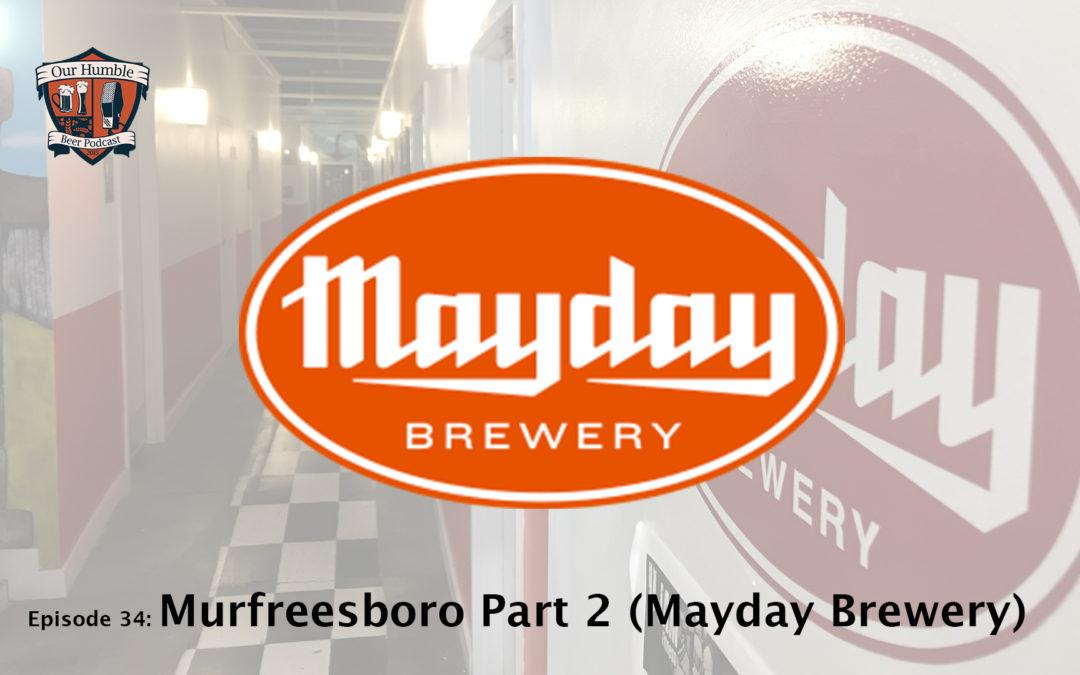 Murfreesboro Part 2 (Mayday Brewery)