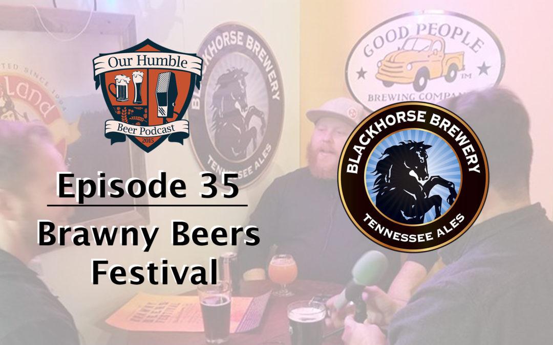 Brawny Beers Festival